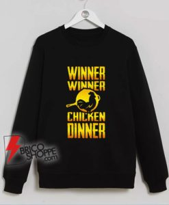 Winner-Winner-Chicken-Dinner-Sweatshirt