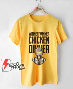 Winner Winner Chicken Dinner T-Shirt - Funny Shirt