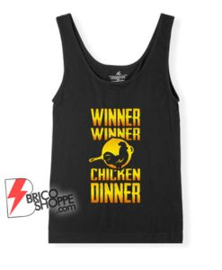 Winner-Winner-Chicken-Dinner-Tank-Top-–-Funny-Tank-Top-On-Sale