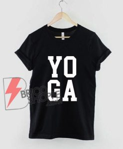 YOGA-Shirt---Funny-YOGA-T-Shirt---Funny-Shirt-B
