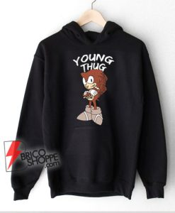 Young thug rapper sonic Hoodie – young thug rapper Hoodie – Funny Rapper Hoodie