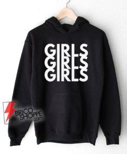 girls girls girls shirt lesbian Hoodie Unisex LGBT Hoodie – Funny Hoodie On Sale