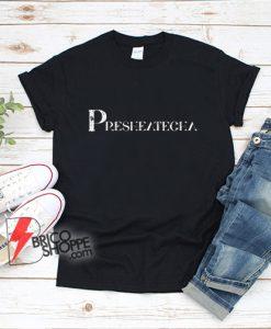presheatecha t shirt - funny presheatecha Tee - wife t shirt gift - pre she ate cha - funny Shirt