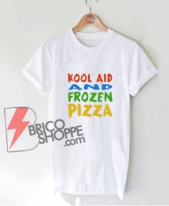 Kool Aid and Frozen Pizza – Mac Miller T-Shirt - Funny Shirt On Sale