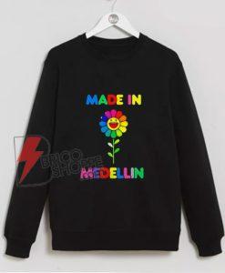 MADE IN MEDELLIN Sweatshirt - MEDELLIN Sweatshirt - Funny Sweatshirt On Sale