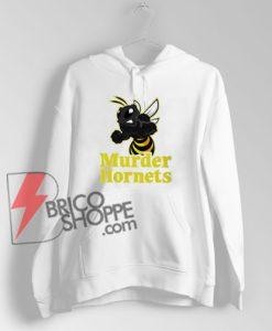 Murder Hornets Killer Hornet Gift Hoodie - Funny Hoodie On Sale
