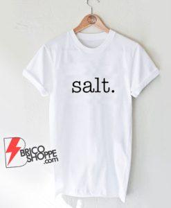 SALT T-Shirt -Matching Halloween Shirt salt and Pepper Costume for Couples Shirt