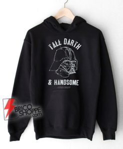 TALL-DARTH-and-HANDSOME-Darth-Star-Wars-Hoodie---Funny-Star-Wars-Hoodie