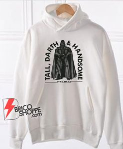 Tall-Darth-And-Handsome-Funny-Star-Wars-Hoodie---Funny-Hoodie-On-Sale