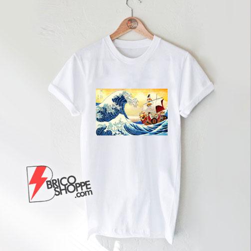 The great wave Kanagawa x Thousand Sunny - One piece Shirt - Parody Shirt - Funny Shirt