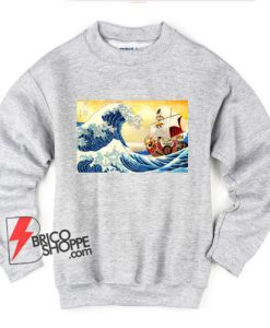 The great wave Kanagawa x Thousand Sunny - One piece Sweatshirt - Parody Sweatshirt - Funny Sweatshirt
