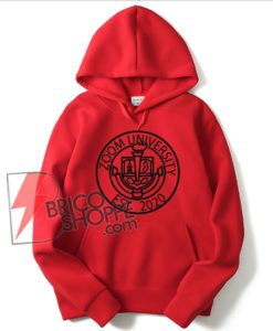 ZOOM UNIVERSITY Hoodie – funny Hoodie for the awesome teacher or student rocking their online school classes! Online degree