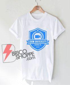 Zoom-University-Shirt