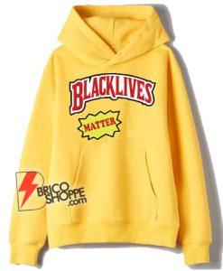 BLACK LIVES Matter Hoodie - Parody Hoodie - Funny Hoodie On Sale