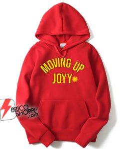 MOVING UP JOYY Hoodie - Freddie Mercury Hoodie - Funny Hoodie On Sale