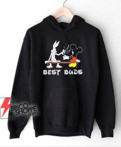 Marijuana Hoodie - Best Buds Bugs Mickey Hoodie - Parody Hoodie - Funny Hoodie On Sale