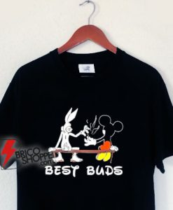 Marijuana T-shirt - Best Buds Bugs Mickey Shirt - Parody Shirt - Funny Shirt On Sale