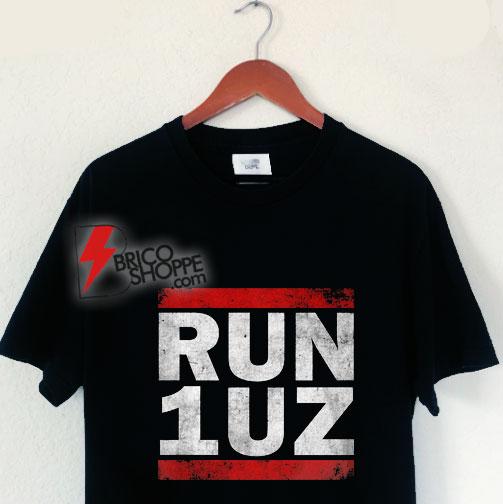 RUN 1UZ T-Shirt