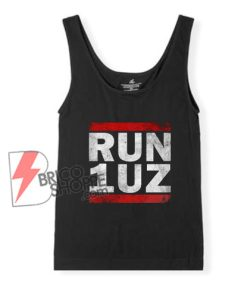 RUN 1UZ Tank Top – Funny Tank Top On Sale