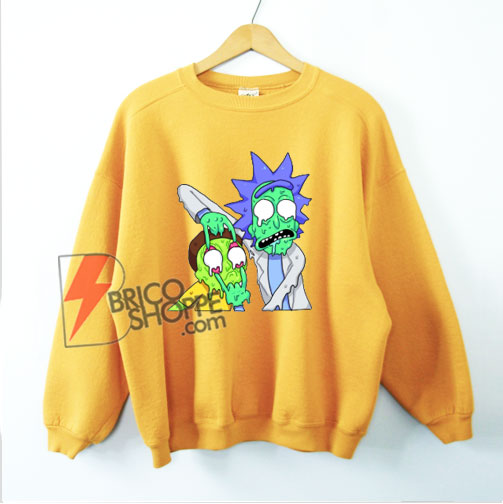 Rick and Morty Zombie Sweatshirt – Funny Rick and Morty Sweatshirt - Funny Sweatshirt