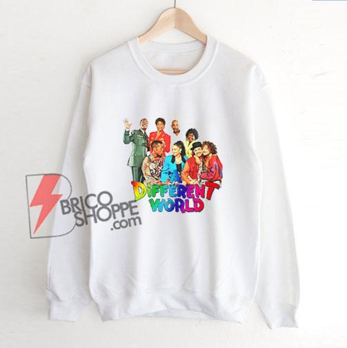 A Different World Characters Sweatshirt - Funny Sweatshirt on Sale