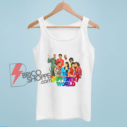 A Different World Characters Tank Top - Funny Tank Top on Sale