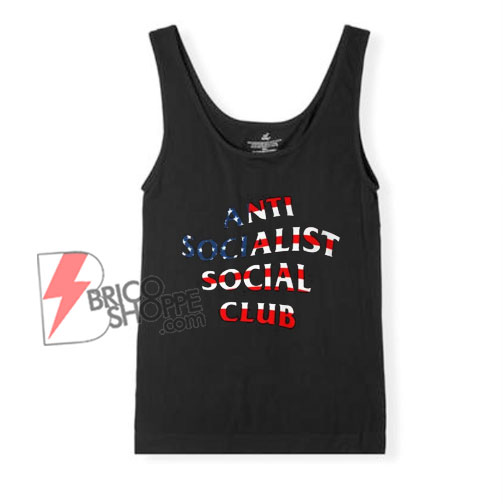 Anti Socialist Social Club Tank Top - Funny Tank Top on Sale