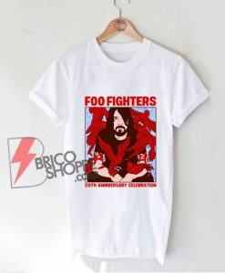 Foo fighters 20th anniversary celebration T-Shirt - Funny Shirt On Sale