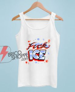 Fuck Ice Tank Top