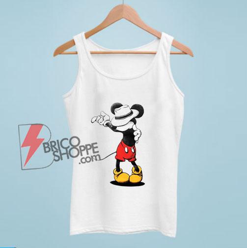 Mickey Mouse MJ Michael Jackson Tank Top – Parody Tank Top – Funny Disney Tank Top