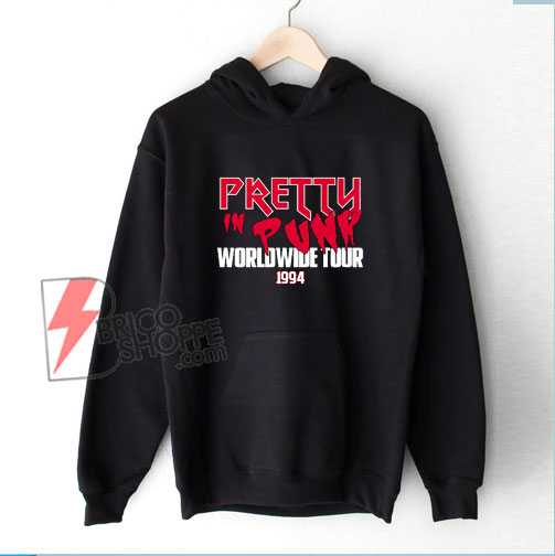 Pretty In Punk Worldwide Tour 1994 Band Hoodie - Funny Hoodie On Sale