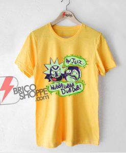 Rick and morty Shirt - wubba lubba dub dub Shirt - Funny Shirt On Sale