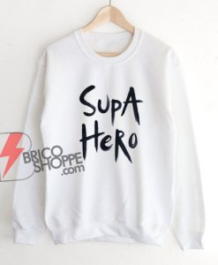 Supa hero Hand Painted Sweatshirt - Funny Sweatshirt