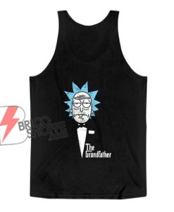 The Grandfather - Rick And Morty Tank Top - Parody Tank Top - Funny Tank Top On Sale