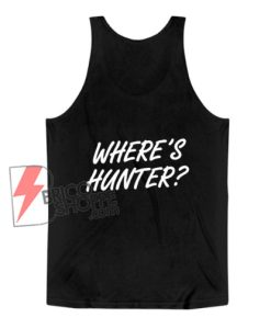 Where's Hunter Biden Tank Top - Funny Tank Top
