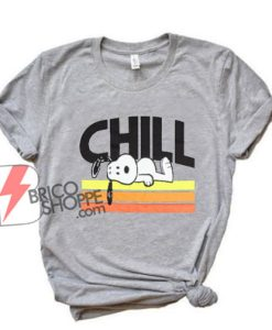 peanuts CHILL shirt - Funny Shirt On Sale