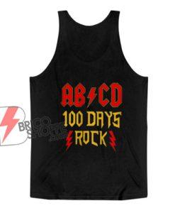 ABCD 100 days rock Classic Tank Top - Parody Tank Top - Funny Tank Top