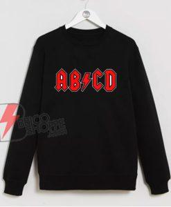 ABCD Highway To Spell Classic Sweatshirt - Funny Sweatshirt On Sale