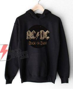 AC DC Rock or bust Hoodie - Funny Hoodie On Sale