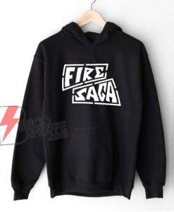 Fire Saga Hoodie - Funny Hoodie