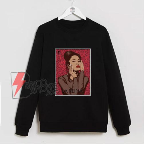 La reina selena Sweatshirt - Funny Sweatshirt On Sale