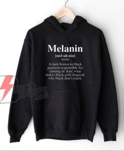 Melanin Definition Hoodie - Melanin Life Hoodie - Funny Hoodie