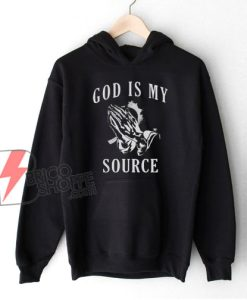 Praying Hands God Is My Source Hoodie - Funny Hoodie On Sale