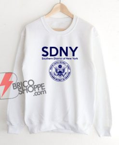SDNY Sweatshirt – Southern District of New York Sweatshirt – Funny Sweatshirt On Sale