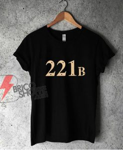 221B Baker Street T-Shirt - Funny Shirt