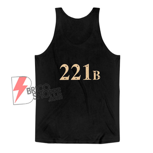 221B Baker Street Tank Top - Funny Tank Top