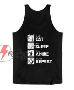 Eat Sleep Anime Repeat Tank Top - Funny Tank Top