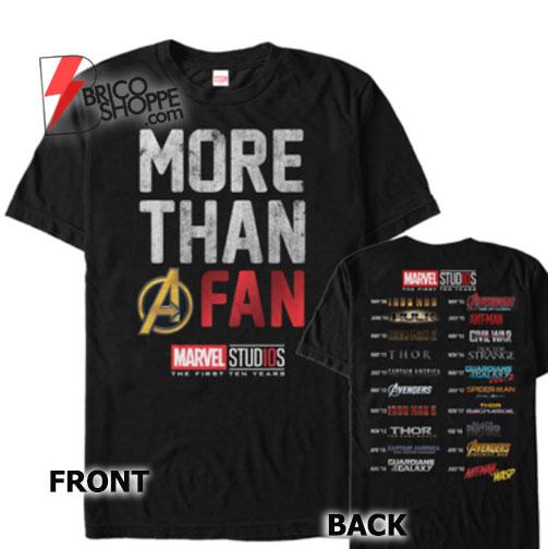 MARVEL Avengers Shirt - 10th Anniversary More Than a Fan T-Shirt - Funny Shirt