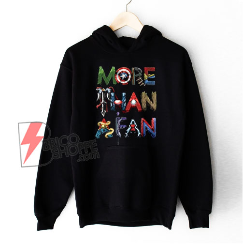 Marvel Avengers More Than A Fan Word Stack Hoodie - Funny Hoodie On Sale