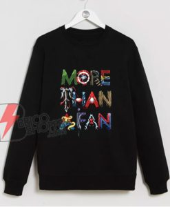 Marvel Avengers More Than A Fan Word Stack Sweatshirt - Funny Sweatshirt On Sale